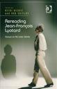 Rereading Jean François Lyotard